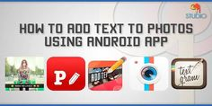 How to add text to photos using Android App