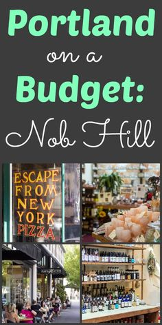Portland on a Budget: Nob Hill (NW 23rd Ave)