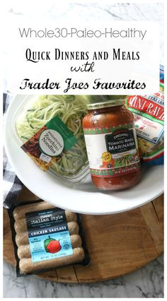 Healthy Quick Dinners with Trader Joes Favorites #traderjoes #paleo #familydinner