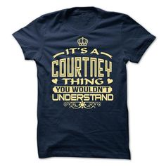 Its a Courtney thing, you wouldnt understand - Limited  - #shirt outfit #kids tee. WANT => https://www.sunfrog.com/LifeStyle/Its-a-Courtney-thing-you-wouldnt-understand--Limited-Edition.html?68278