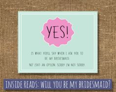 humorous ways to ask bridesmaid - Google Search