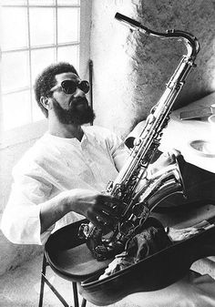 """""""Music represents nature. Nature represents life. Jazz represents nature. Jazz is life."""" - Sonny Rollins Happy Birthday Walter Theodore """"Sonny"""" Rollins - 86 years young today (born September 7, 1930)"""