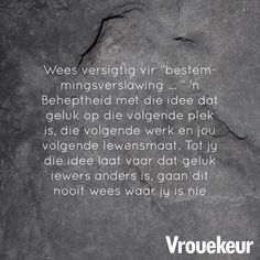 13599782_1194877047229730_8783121009153481641_n Qoutes Deep, True Quotes, Afrikaanse Quotes, Scrapbook Quotes, Daily Bread, Inspirational Quotes, Advice, Groot, Sayings