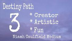 #life path 3 #destiny path 3 #niamh caulfield medium