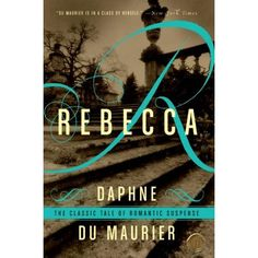 To read: Rebecca by Daphne du Maurier