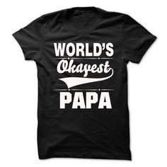Worlds Okayest Papa - #muscle tee #tshirt tank. FASTER => https://www.sunfrog.com/LifeStyle/Worlds-Okayest-Papa.html?68278