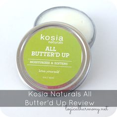 Kosia Naturals All Butter'd Up Review - Logical Harmony #crueltyfree #vegan
