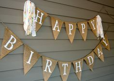 Happy Birthday Burlap Banner Burlap Banner by YellowHouseCompany, $38.00 Super cute birthday banner! Could use this burlap banner again and again. Must have!