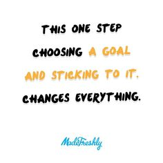 Choosing a goal is one thing... but actually sticking to it is totally different! The reason a lot of people don't think setting goals will help them get stuff done is because they don't stick to them. That's the only way the goal will help! Don't rely on just a goal to make things happen... that's still up to you!
