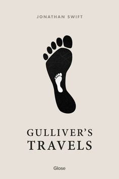 Jonathan Swift, Gulliver's Travels | Read on Glose