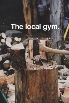 The local gym - get your workout men..pft women, too!