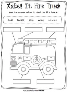 Label It: Fire Truck, fire safety, firefighters, community helpers, transportation