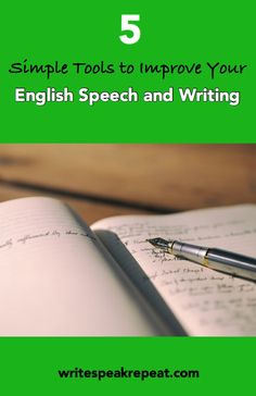 5 Simple English Tools to Imrpove Your Language Speech and Writing