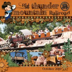 Big Thunder Mountain - MouseScrappers - Disney Scrapbooking Gallery | Disney Scrapbooks | Disney Scrapbooking | Disney Scrapbooking Layouts | Disney Scrapbook Ideas | Disney Scrapbooking Ideas |