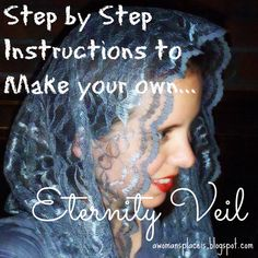 A Woman's Place.: How to Make Your Own Eternity Veil: A Tutorial Sewing Scarves, Sewing Clothes, Make Your Own, Make It Yourself, How To Make, Veil Diy, Catholic Veil, Mantilla Veil, Chapel Veil