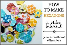 How To Make Hexagons: A Video Tutorial - Ellison Lane Quilts