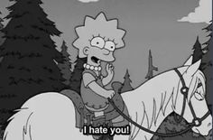 Image via We Heart It https://weheartit.com/entry/148682807 #grunge #hate #horse #indie #simpsons