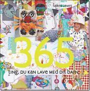 365 ting du kan lave med dit barn af Sabine Lemire, ISBN 9788711403365