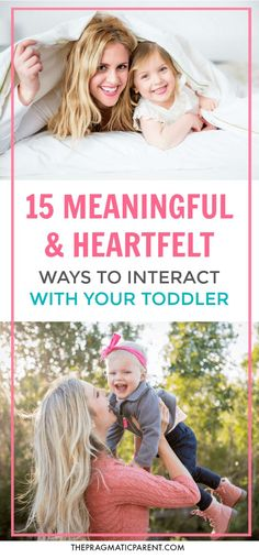 Meaningful Ways to Interact with your Toddler. Heartfelt ways to connect with your toddler and make them feel full of your love. #interactwithyourchildren #playwithyourkids #connectwithyourkids #makeyourkidsfeelloved
