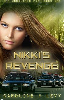 Nikki's Revenge (The Woodlands Pack Book Moon Rise, Book Cover Design, Book 1, Revenge, Book Worms, Persona, Woodland, Writer, About Me Blog