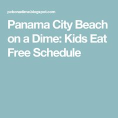 Panama City Beach on a Dime: Kids Eat Free Schedule