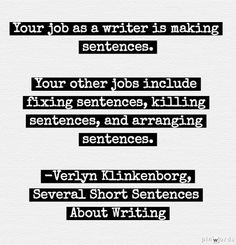 Klinkenborgs book of writing advice is now on sale! Read more about Several Short Sentences About Writing. You can find more bits of writing advice on our Pinterest board.