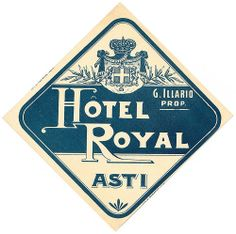 Asti - Hotel Royal by Luggage Labels