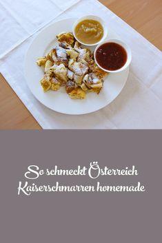 Kaiserschmarren - geht immer! Homemade, Kaiserschmarrn, Traditional, Home Made, Hand Made