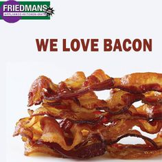Mmm, bacon! Share your favorite way to use bacon in a recipe! #FriedmansCooking