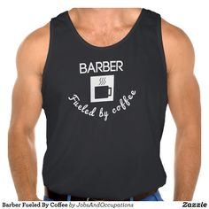 Barber Fueled By Coffee Tanktops Tank Tops