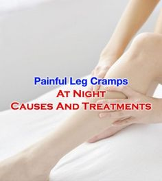 Painful Leg Cramps At Night Causes and Relief Techniques Health And Fitness Magazine, Health And Fitness Articles, Body Cramps, Leg Cramps At Night, Cramp Remedies, Charlie Horse, Aching Legs, Leg Pain, Yoga For Flexibility