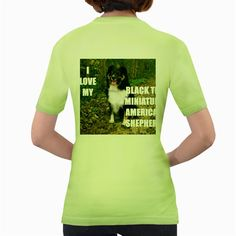 Mini+Australian+Shepherd+Black+Tri+Love+W+Pic+Women's+Green+T-Shirt