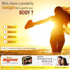 Which Vitamin is provided by sunlight that is good for your body ? Guess the right one. Comment, Like & Share with Everyone. ‪#‎RajseeAyurvedic‬ ‪#‎Sexual‬ ‪#‎Wellness‬ ‪#‎Capsules‬ for ‪#‎Men‬ . ‪#‎MorePower‬ ‪#‎Ayurvedic‬ ‪#‎Nosideeffects‬ www.rajsee.com 24X7 Helpline 0171-3055055
