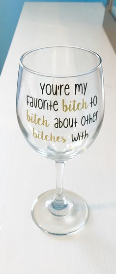You're my favorite bitch to bitch about by PacificCharmDesigns #bitches #youremyfavoritebitch