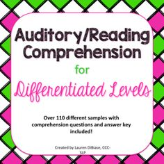This resource can be used to auditory/listening, or reading comprehension for students who have a language disability, auditory processing disorder, an attention disorder, are deaf/hard of hearing or have any kind of receptive language needs.  This resource includes over 110 passages that range in length from one word to a short paragraph length.