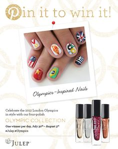 Pin it to win it! Celebrate the 2012 London Olympics in style with our four-polish Olympic Collection. One winner announced per day!   #Julep #Olympics