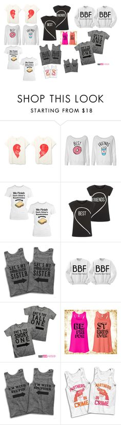 """""""Best Friend shirts"""" by dark-jewel ❤ liked on Polyvore featuring women's clothing, women, female, woman, misses and juniors"""