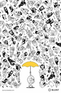 Blunt Umbrellas: Donut  Advertising Agency: Y&R, Auckland, New Zealand Executive Creative Director: Josh Moore Creative Director: Tom Paine Creatives: Tom Paine, Carlos Savage Head Of Art: Musonda Katongo Agency Producer: Christina Hazard Illustrator: Michael Hsiung Designer: James Wendelborn
