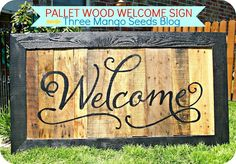 signs made out of pallets | Three Mango Seeds- sign made out of pallet wood.