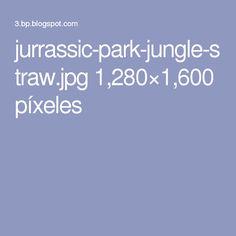 jurrassic-park-jungle-straw.jpg 1,280×1,600 píxeles