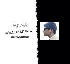 My Life By Ahtisham150 Available Now MySpace https://myspace.com/ahtisham150