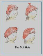 Several Knitting Patterns for Corolle Les Cheries, including the Patterns for 4 hats. Includes PDF with instructions. May fit Hearts for Hearts Girls, Betsy McCall or Paola Reina dolls, but may need adjustment since their heads are larger than the Corolle Les Cheries.