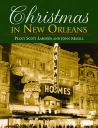 Christmas in New Orleans by  Peggy Scott Laborde and John T. Magil | #gifts | $39.95 |