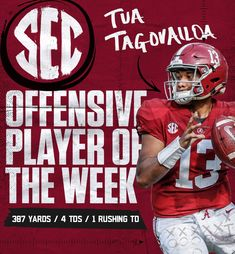 Tua Tagovailoa, SEC Offensive Player of the Week Alabama Football Team, College Football Teams, Crimson Tide Football, University Of Alabama, Bama Fever, Sports Graphic Design, Alabama Crimson Tide, Roll Tide, Design Posters