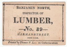 Early Trade Card 1850's 60's for Benjamin North Inspector of Lumber N Y 5057 | eBay