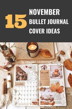 15 November Bullet Journal Cover And Layout Inspiration THE BEST bullet journal cover ideas for the month of November. I am So glad that I found this GREAT list of November bullet journal cover inspiration. November is just arou Bullet Journal Cover Ideas, Bullet Journal 2019, Journal Covers, Layout Inspiration, Autumn Inspiration, Journal Inspiration, Journal Ideas, November Month, Bullet Journal Aesthetic