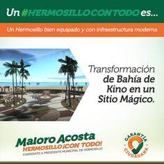 Transformaremos a Bahía de Kino en un sitio Mágico que puedan disfrutar turistas y nuestras familias #HermosilloConTodo