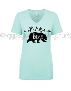 Mama Bear Mint V Neck Shirt  Mama Bear Shirt  by GypsyJunkClothing