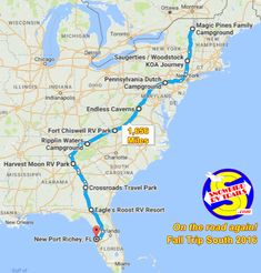 Our Snowbird RV Route from Upstate NY, Canada & New England to Florida. See the webpage for mileages, stopovers, pics and costs. Travel Trailer Camping, Travel Route, Camping World, Rv Travel, Travel Maps, East Coast Road Trip, Us Road Trip, Camping Jokes, Florida Camping