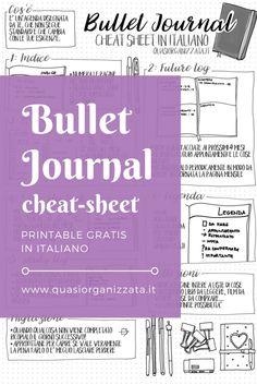 Gratuito da scaricare per voi un bel Bullet journal Cheat Sheet in italiano, così da avere sempre a portata di mano le istruzioni!